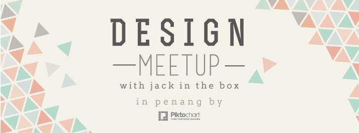 Design Meetup @Piktochart ft. Jack In The Box
